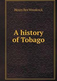 A History of Tobago