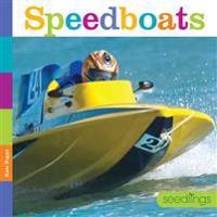 Seedlings: Speedboats