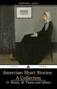 Amercian Short Stories: A Collection