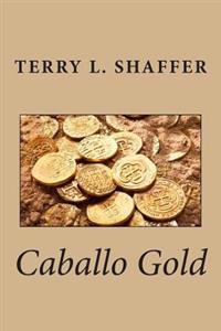 Caballo Gold