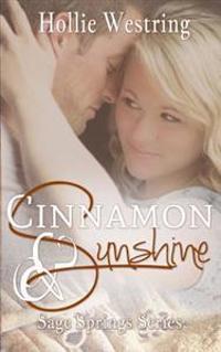 Cinnamon and Sunshine (Sage Springs Series, Book 3)