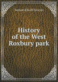 History of the West Roxbury Park