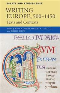 Writing Europe, 500-1450