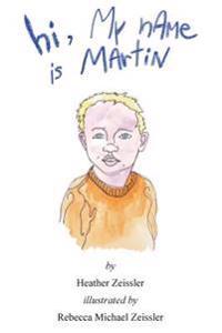 Hi, My Name Is Martin