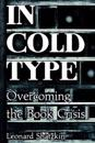 In Cold Type: Overcoming the Book Crisis