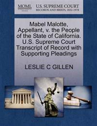 Mabel Malotte, Appellant, V. the People of the State of California. U.S. Supreme Court Transcript of Record with Supporting Pleadings