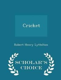 Cricket - Scholar's Choice Edition