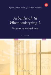Arbeidsbok til Økonomistyring 2 - Kjell Gunnar Hoff, Morten Helbæk | Ridgeroadrun.org
