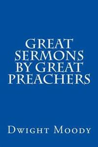Great Sermons by Great Preachers