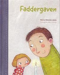 Faddergaven - Monica Vikström-Jokela   Inprintwriters.org
