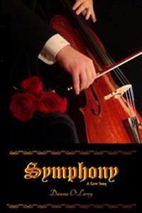 Symphony: A Love Song