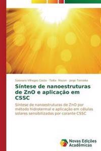 Sintese de Nanoestruturas de Zno E Aplicacao Em Cssc