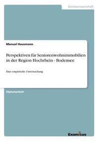 Perspektiven Fur Seniorenwohnimmobilien in Der Region Hochrhein - Bodensee