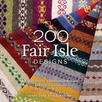 200 fair isle designs - knitting charts, combination designs, and colour va