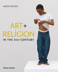 Art + Religion in the 21st Century