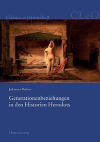 Generationenbeziehungen in Den Historien Herodots
