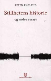 Stillhetens historie og andre essays