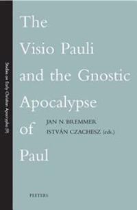 The Visio Pauli and the Gnostic Apocalypse of Paul