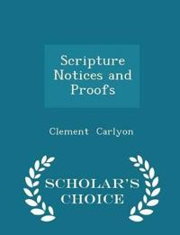 Scripture Notices and Proofs - Scholar's Choice Edition