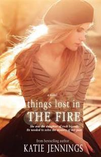 Things Lost in the Fire