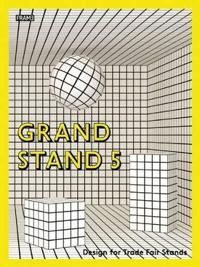 Grand Stand 5: Design for Trade Fair Stands