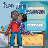 Good Night Granddaddy