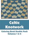 Celtic Knotwork Coloring Book Double Pack (Volumes 1 & 2)