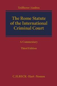 The Rome Statute of the International Criminal Court: A Commentary (Third Edition)