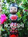 Kokeshi, from Tohoku with Love