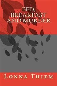 Bed, Breakfast and Murder