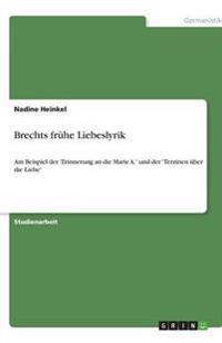 Brechts Fruhe Liebeslyrik