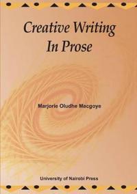 Creative Writing in Prose