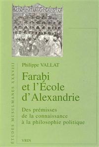 Al Farabi Et L'Ecole D'Alexandrie