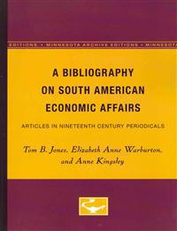 A Bibliography on South American Economic Affairs