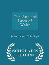 The Ancient Laws of Wales - Scholar's Choice Edition