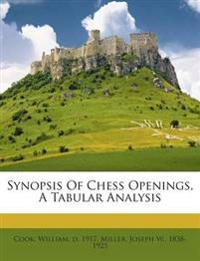Synopsis Of Chess Openings, A Tabular Analysis