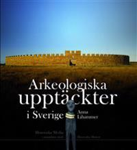 Arkeologiska upptäckter i Sverige