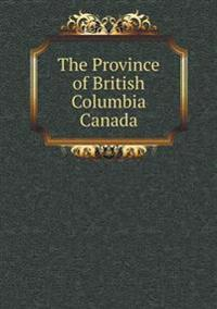 The Province of British Columbia Canada