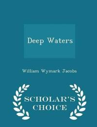 Deep Waters - Scholar's Choice Edition