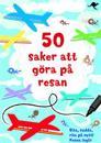 50 saker att göra på resan : rita, sudda, rita på nytt