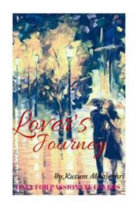 Lover's Journey: Only for Passionate Lovers