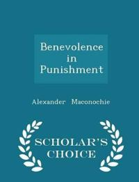 Benevolence in Punishment - Scholar's Choice Edition