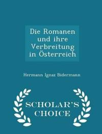 Die Romanen Und Ihre Verbreitung in Osterreich - Scholar's Choice Edition