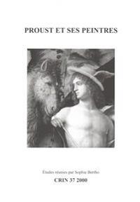 Proust Et Ses Peintres