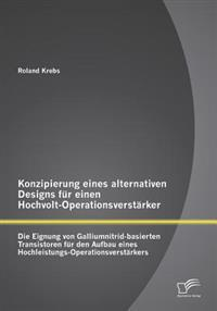 Konzipierung Eines Alternativen Designs Fur Einen Hochvolt-Operationsverstarker