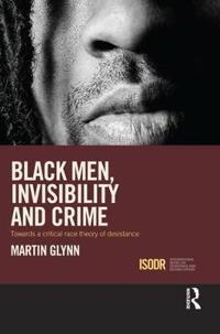 Black Men, Invisibility and Desistance from Crime