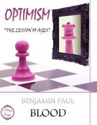 Optimism: The Lesson of Ages