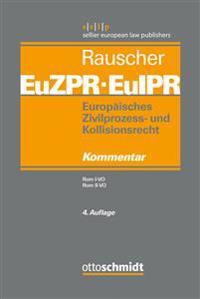 Europäisches Zivilprozess- und Kollisionsrecht EuZPR/EuIPR, Band 03