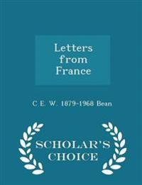 Letters from France - Scholar's Choice Edition