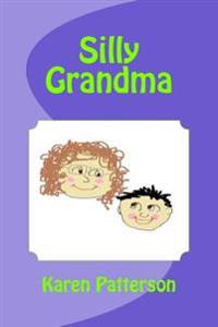 Silly Grandma